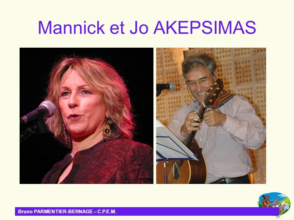 Bruno PARMENTIER-BERNAGE – C.P.E.M. Mannick et Jo AKEPSIMAS