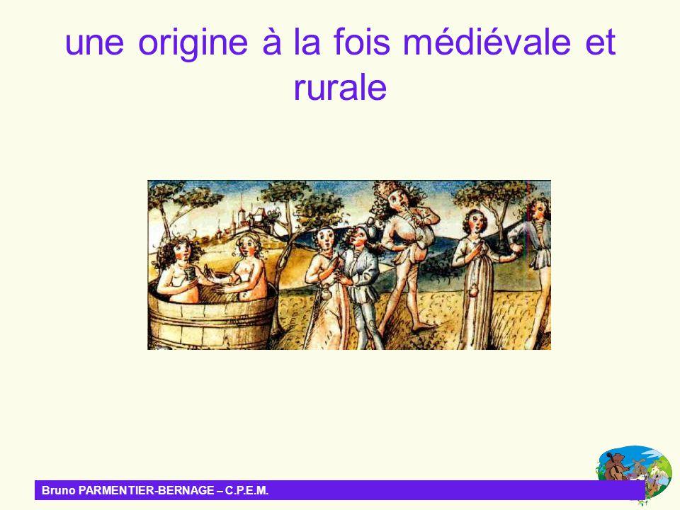 Bruno PARMENTIER-BERNAGE – C.P.E.M. une origine à la fois médiévale et rurale