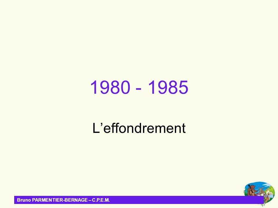 Bruno PARMENTIER-BERNAGE – C.P.E.M. 1980 - 1985 Leffondrement