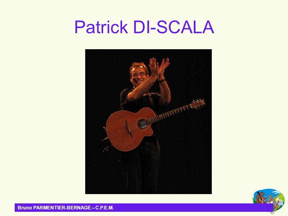 Bruno PARMENTIER-BERNAGE – C.P.E.M. Patrick DI-SCALA