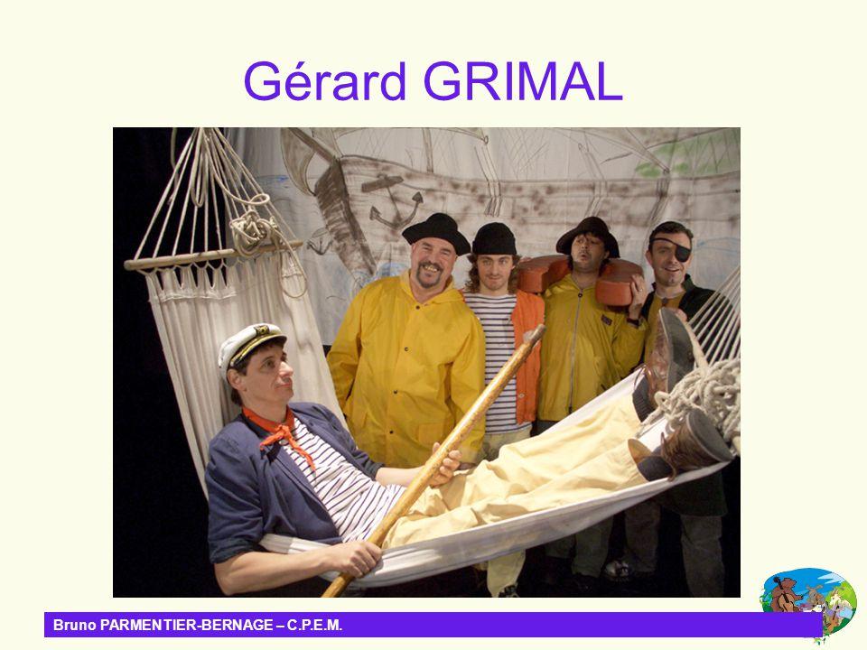 Bruno PARMENTIER-BERNAGE – C.P.E.M. Gérard GRIMAL