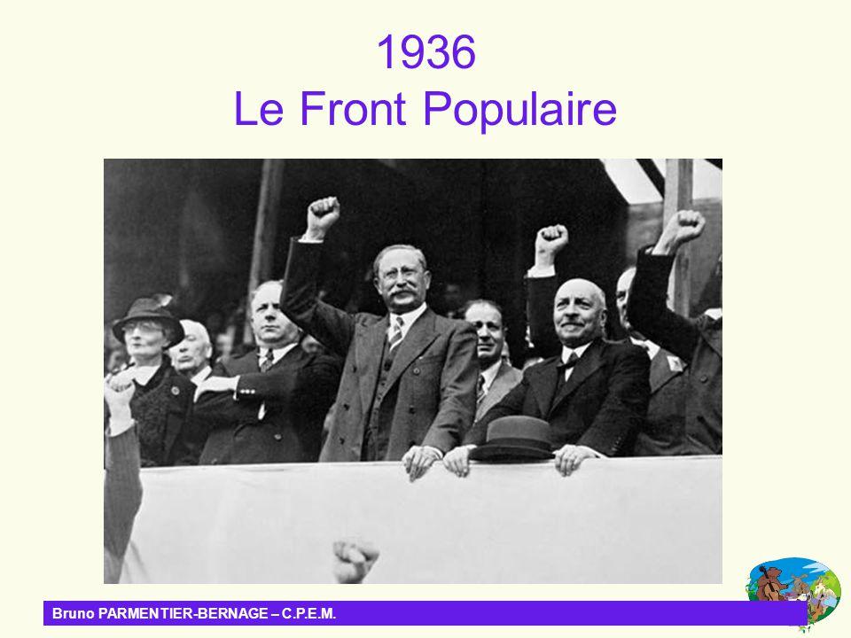 Bruno PARMENTIER-BERNAGE – C.P.E.M. 1936 Le Front Populaire