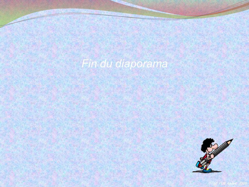 Fin du diaporama LE FUR André 2009