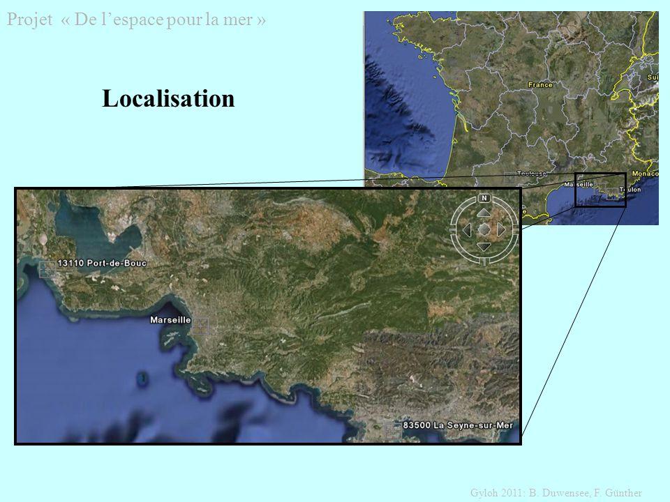 Projet « De lespace pour la mer » Gyloh 2011: B. Duwensee, F. Günther Localisation