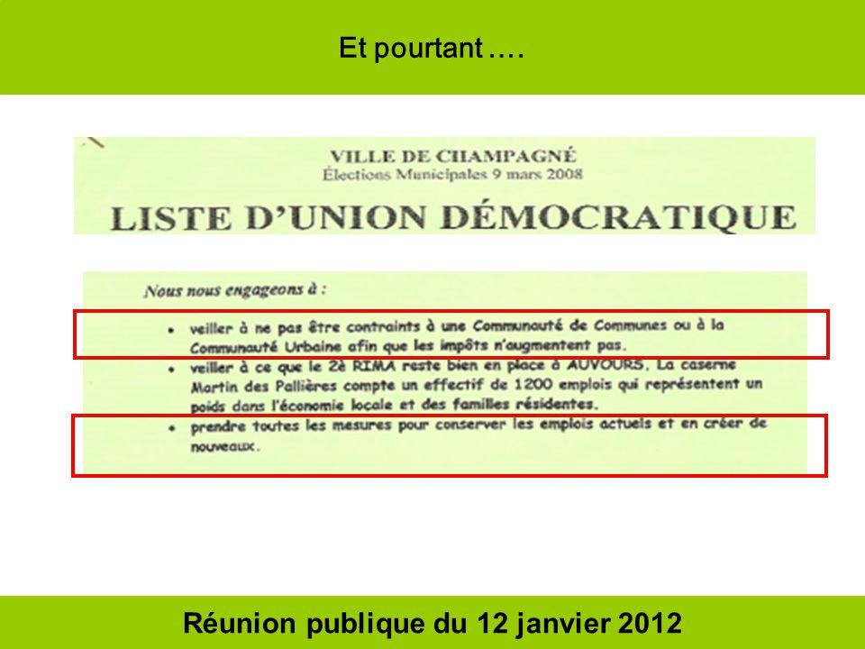 Réunion publique du 12 janvier 2012 Et pourtant ….