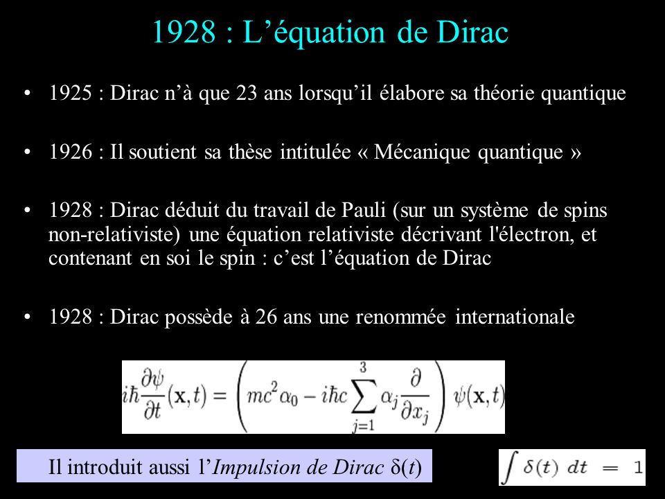 Les études 1918 : Dirac étudie le génie électrique à luniversité de Bristol, il obtient son diplôme dingénieur en 1921 avec la mention très bien, à lâ