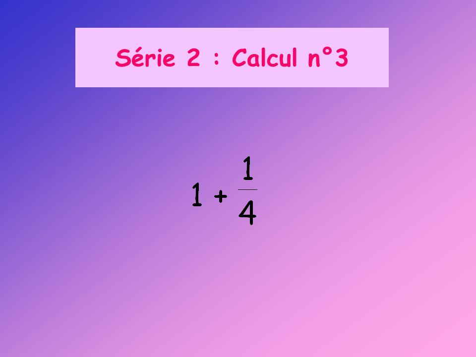 Série 2 : Calcul n°3
