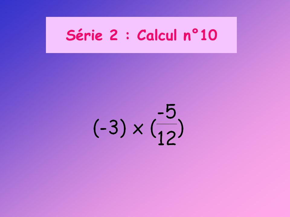 Série 2 : Calcul n°10
