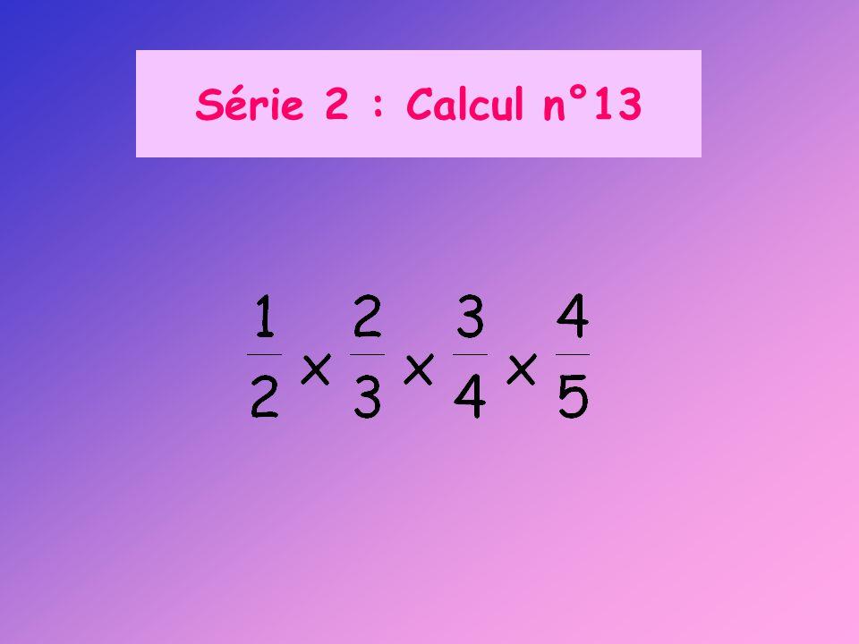 Série 2 : Calcul n°13