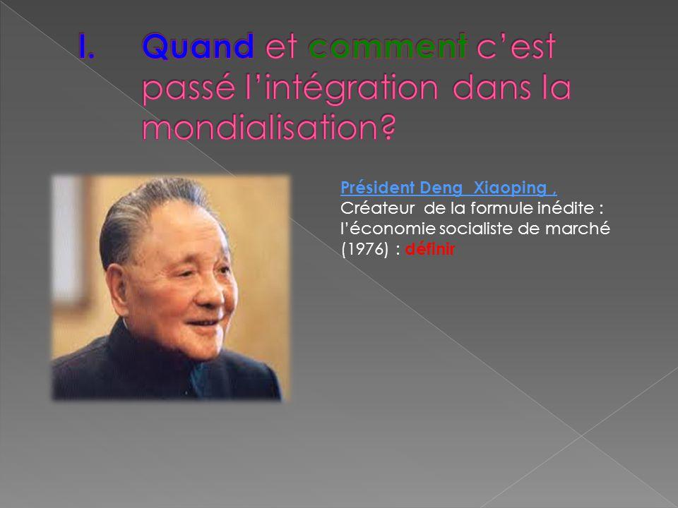 Président Deng Xiaoping, Créateur de la formule inédite : léconomie socialiste de marché (1976) : définir