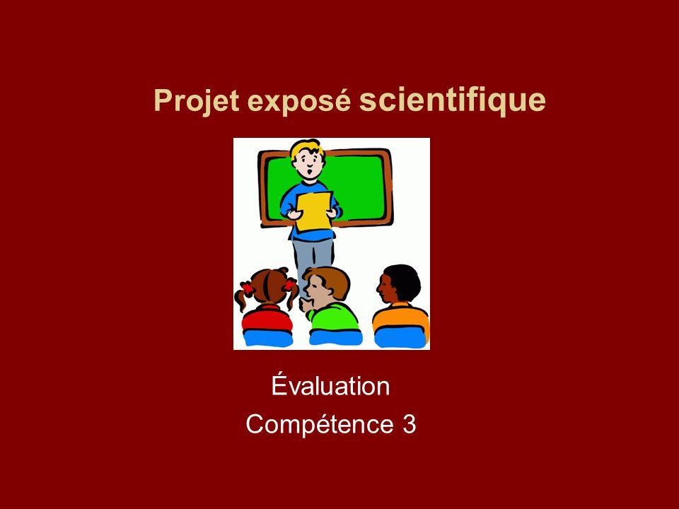 Projet exposé scientifique Évaluation Compétence 3