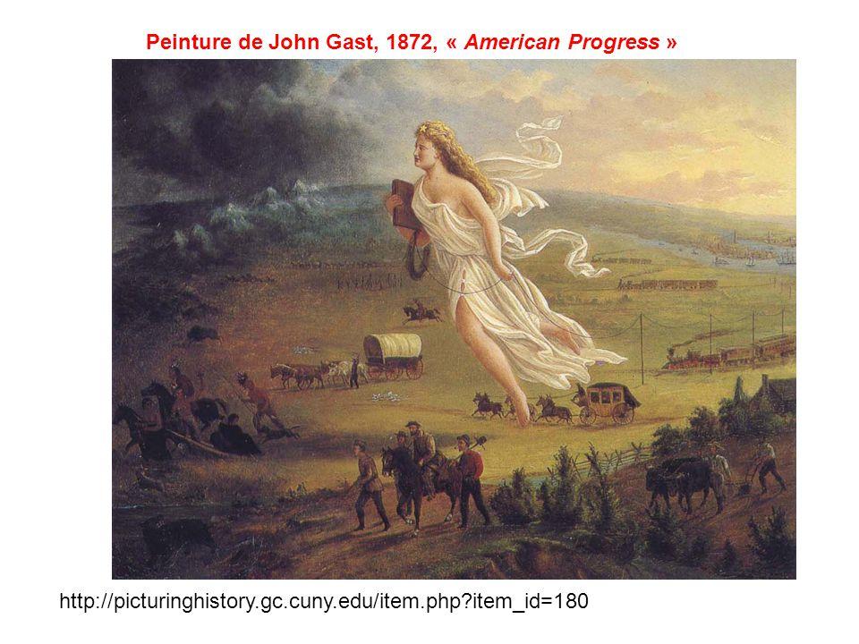 Peinture de John Gast, 1872, « American Progress » http://picturinghistory.gc.cuny.edu/item.php?item_id=180