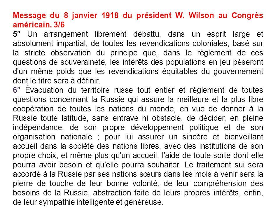 Message du 8 janvier 1918 du président W. Wilson au Congrès américain. 3/6 5° Un arrangement librement débattu, dans un esprit large et absolument imp