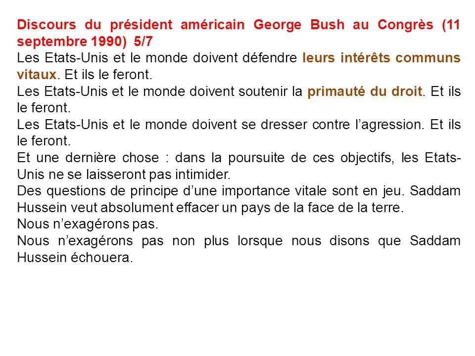 Discours du président américain George Bush au Congrès (11 septembre 1990) 5/7 Les Etats-Unis et le monde doivent défendre leurs intérêts communs vita