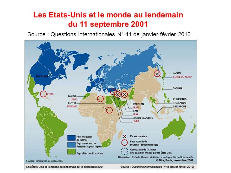 Les Etats-Unis et le monde au lendemain du 11 septembre 2001 Source : Questions internationales N° 41 de janvier-février 2010