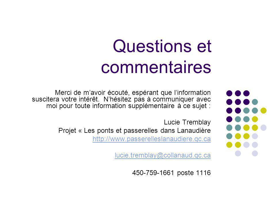 Questions et commentaires Merci de mavoir écouté, espérant que linformation suscitera votre intérêt.