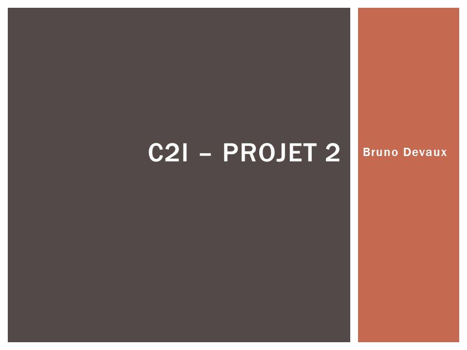 Bruno Devaux C2I – PROJET 2