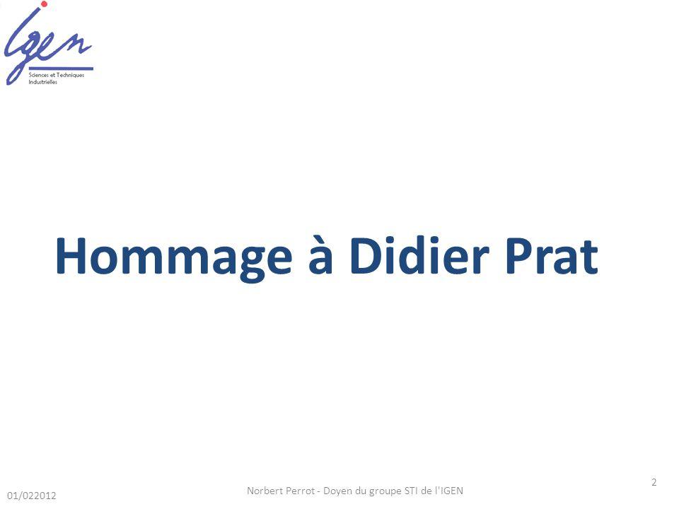 01/022012 Norbert Perrot - Doyen du groupe STI de l IGEN 2 Hommage à Didier Prat
