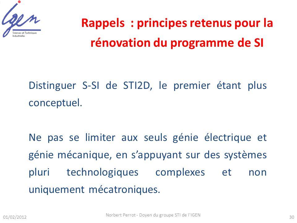 Distinguer S-SI de STI2D, le premier étant plus conceptuel. Ne pas se limiter aux seuls génie électrique et génie mécanique, en sappuyant sur des syst