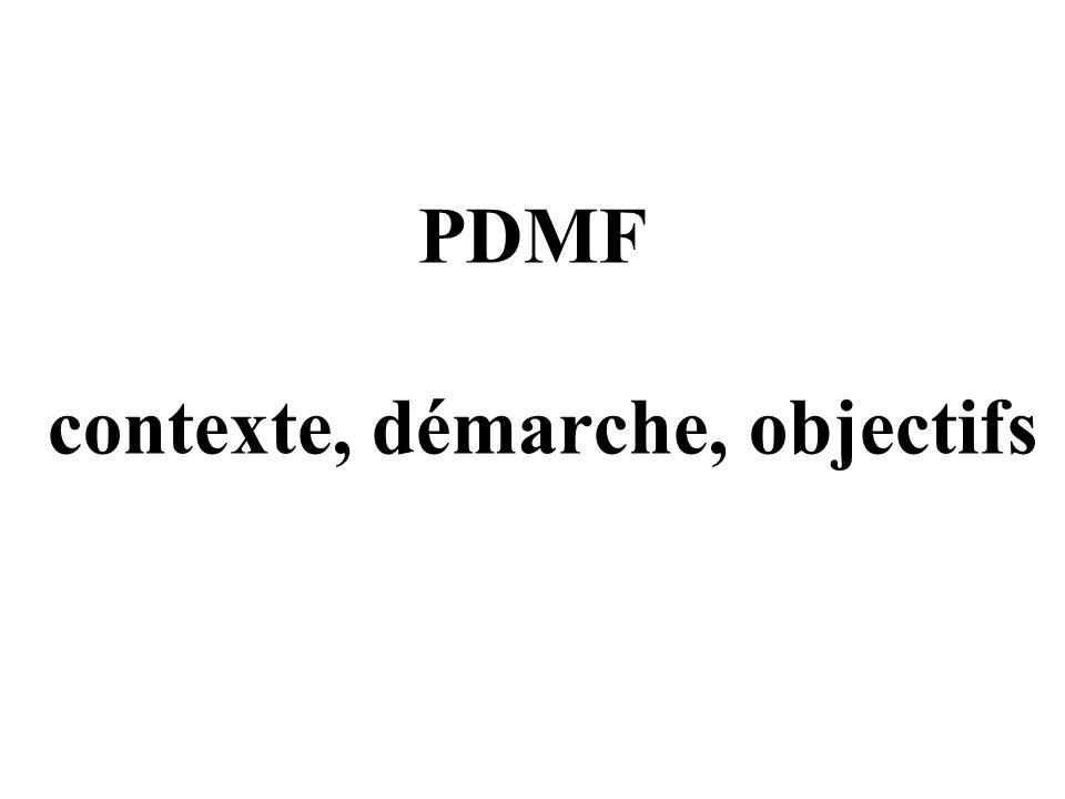 PDMF contexte, démarche, objectifs