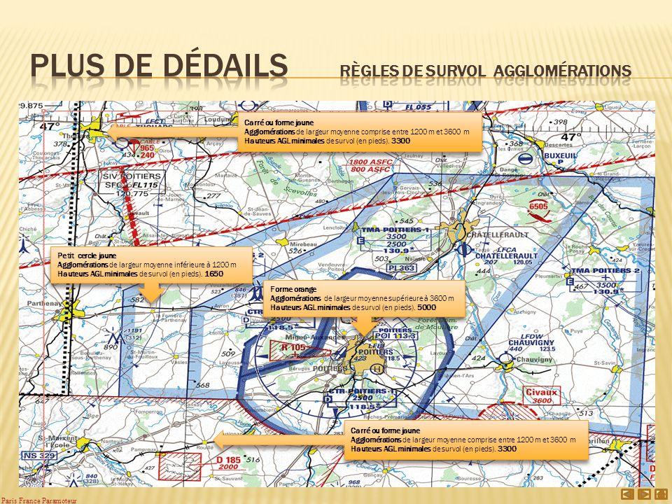 Petit cercle jaune Agglomérations de largeur moyenne inférieure à 1200 m Hauteurs AGL minimales de survol (en pieds).