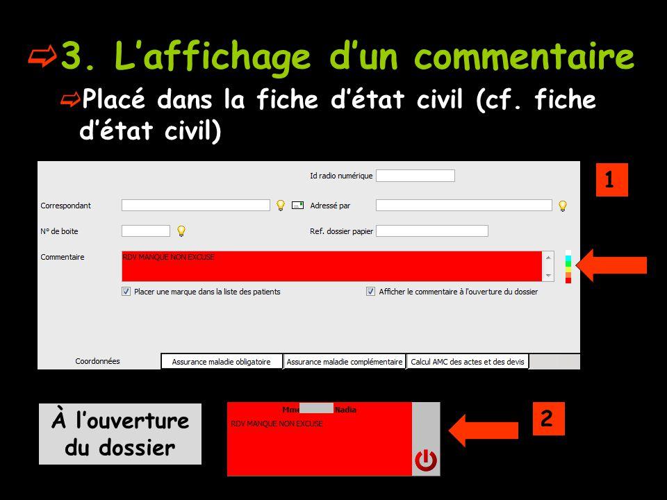 3.Laffichage dun commentaire Placé dans la fiche détat civil (cf.
