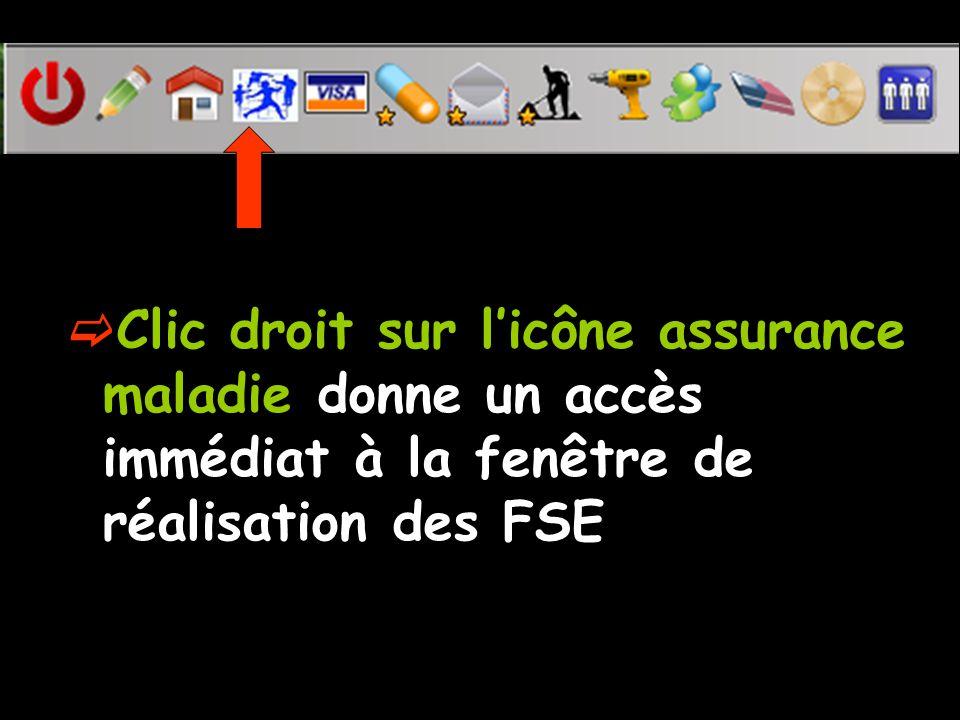 Clic droit sur licône assurance maladie donne un accès immédiat à la fenêtre de réalisation des FSE