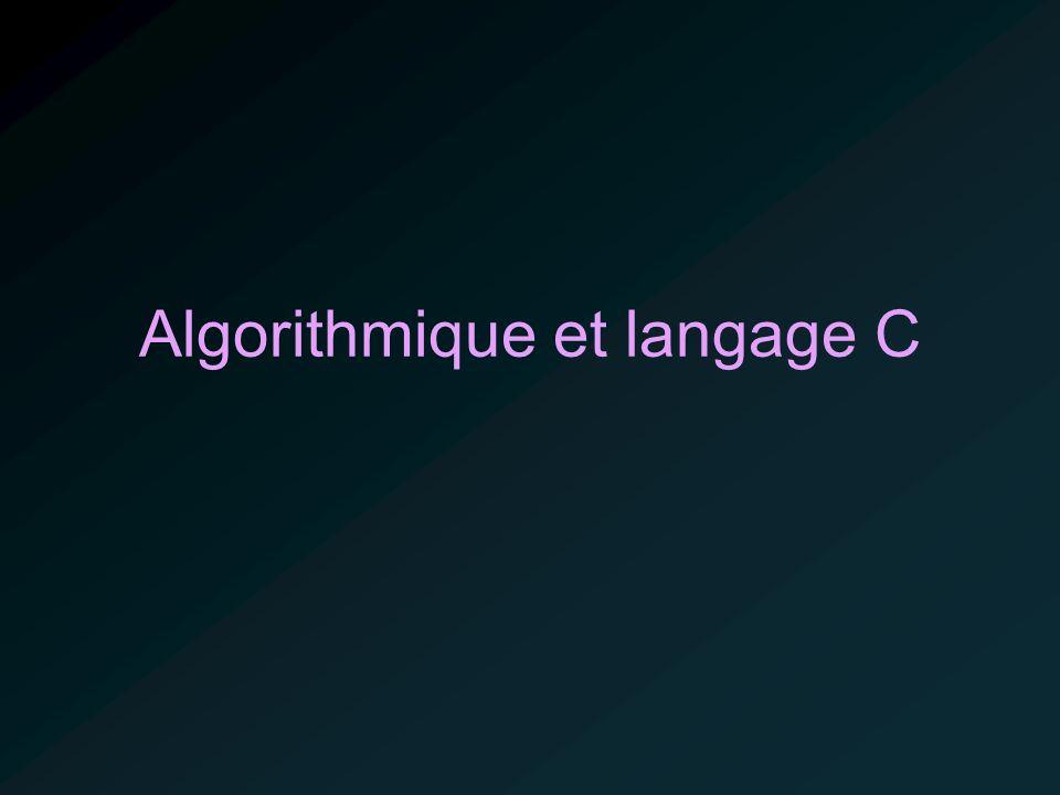 Algorithmique et langage C