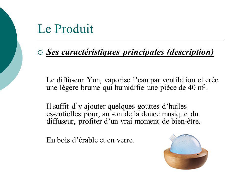 Le Produit Ses caractéristiques principales (description) Le diffuseur Yun, vaporise leau par ventilation et crée une légère brume qui humidifie une pièce de 40 m 2.