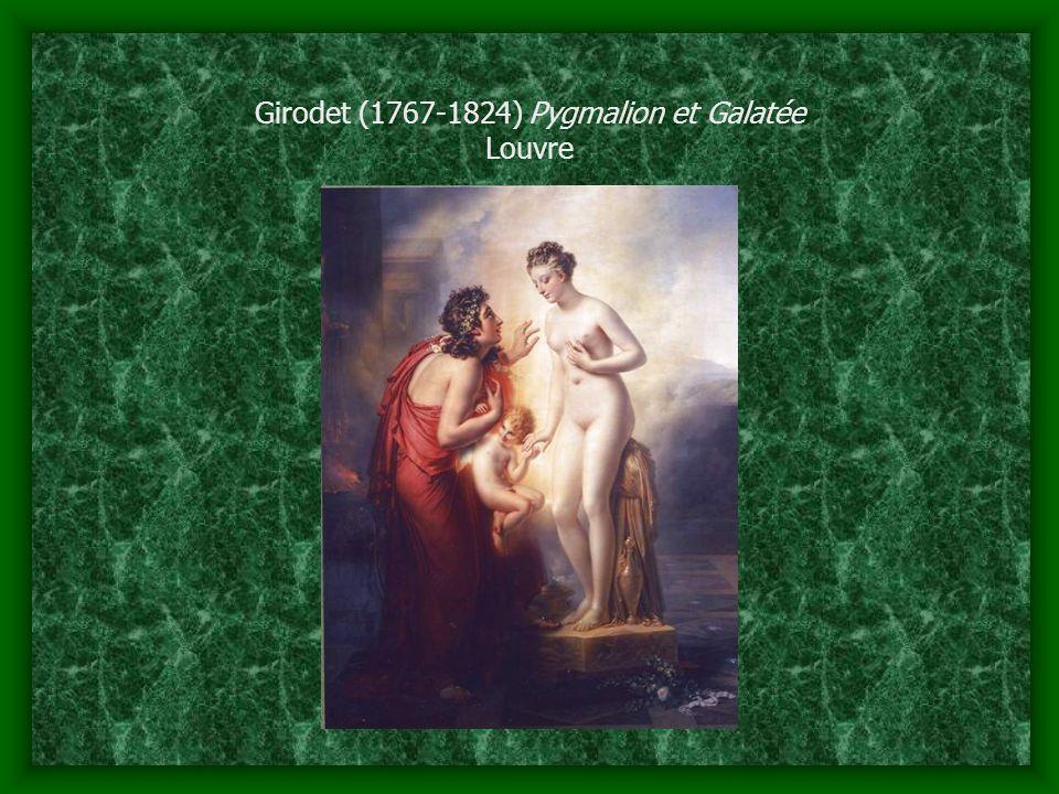 Girodet (1767-1824) Pygmalion et Galatée Louvre