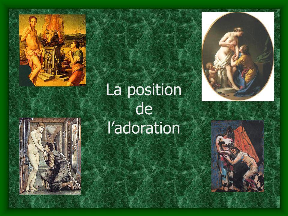 La position de ladoration