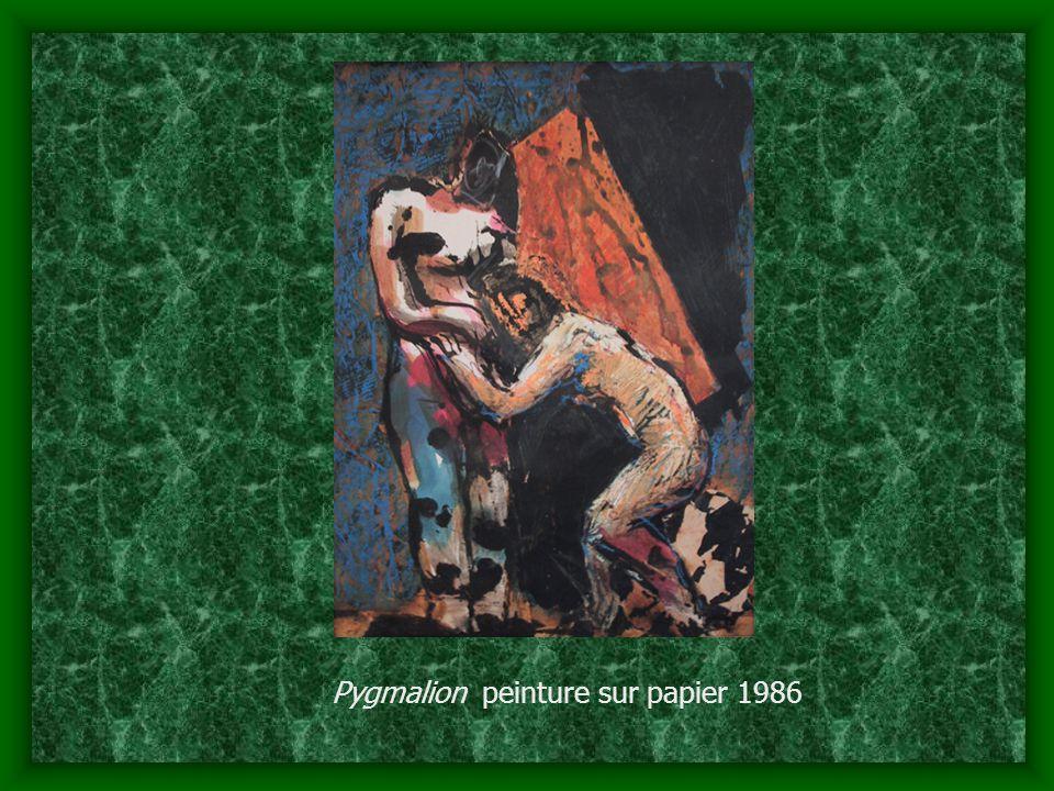 Pygmalion peinture sur papier 1986