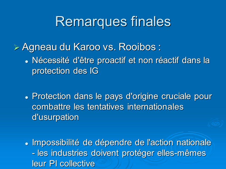 Remarques finales Agneau du Karoo vs. Rooibos : Agneau du Karoo vs.