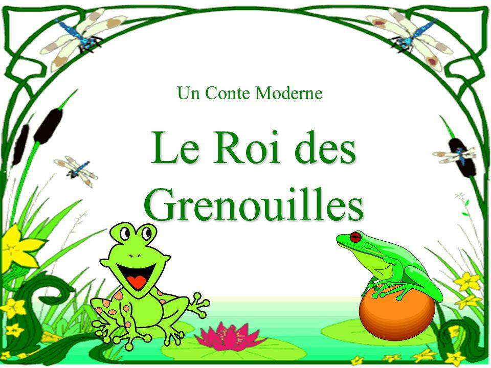 Un Conte Moderne Le Roi des Grenouilles