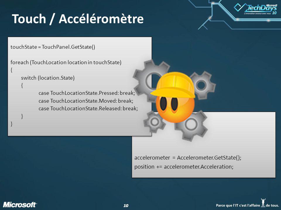 10 Touch / Accéléromètre