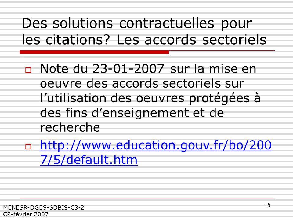 18 MENESR-DGES-SDBIS-C3-2 CR-février 2007 Des solutions contractuelles pour les citations? Les accords sectoriels Note du 23-01-2007 sur la mise en oe