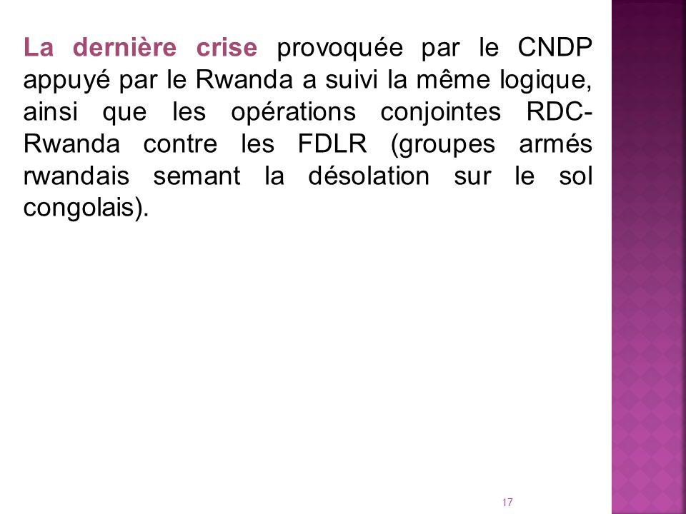 16 La RDC, en transition depuis son indépendance, a connu deux grandes crises meurtrières: (de 1961 à 1964, de 1996 à 2003) toutes liées à la convoiti