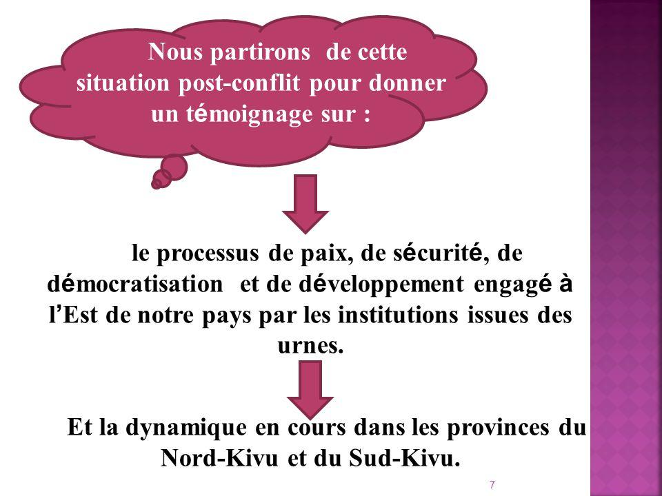 Processus de paix en R é publique D é mocratique du Congo La RDC est une r é gion des Grands Lacs ravag é e par les conflits arm é s depuis plusieurs