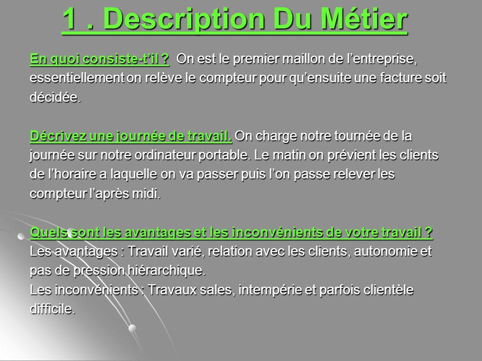 1.Description Du Métier En quoi consiste-til .