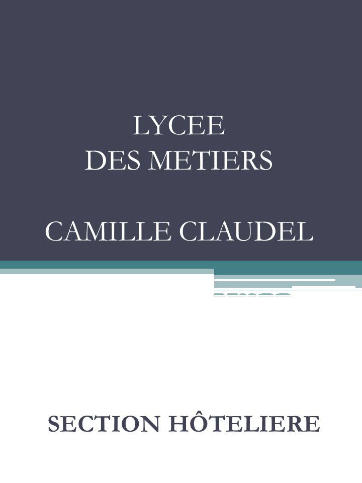 LYCEE DES METIERS CAMILLE CLAUDEL MANTES LA VILLE SECTION HÔTELIERE