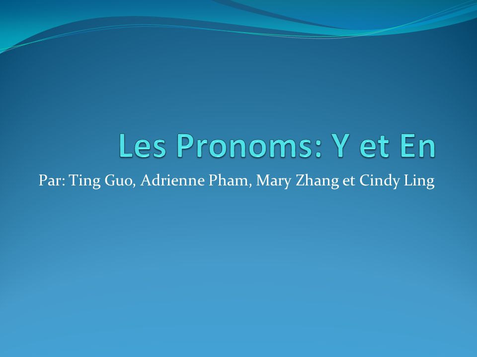 Par: Ting Guo, Adrienne Pham, Mary Zhang et Cindy Ling