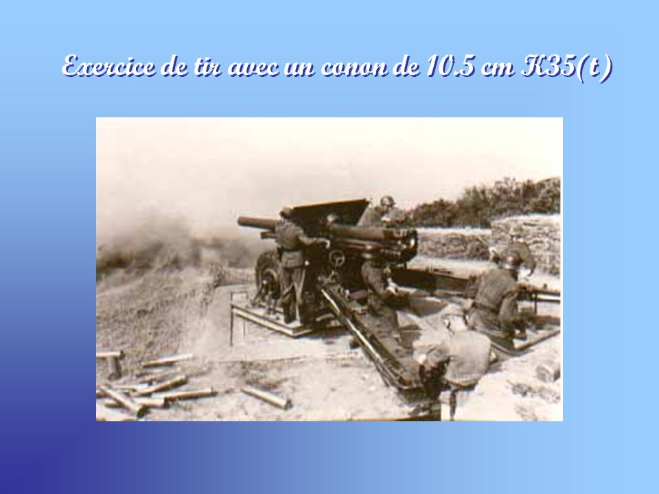 Exercice de tir avec un conon de 10.5 cm K35(t)