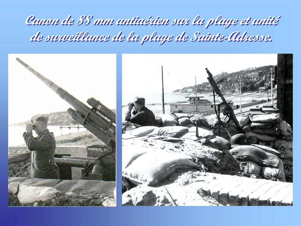 Canon de 88 mm antiaérien sur la plage et unité de surveillance de la plage de Sainte-Adresse.