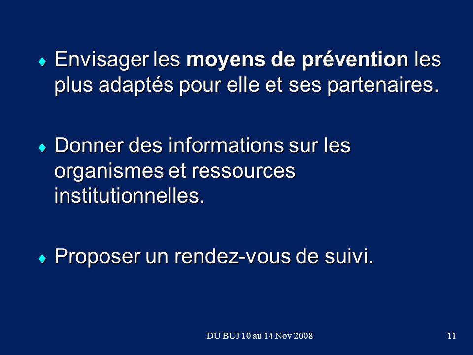 Envisager les moyens de prévention les plus adaptés pour elle et ses partenaires.