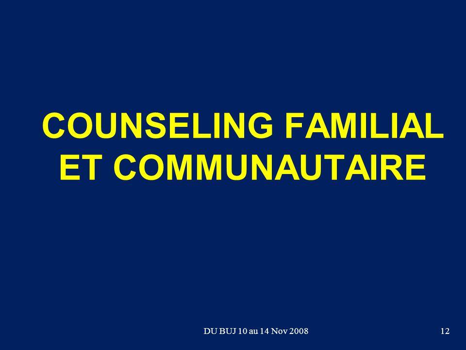 COUNSELING FAMILIAL ET COMMUNAUTAIRE 12DU BUJ 10 au 14 Nov 2008