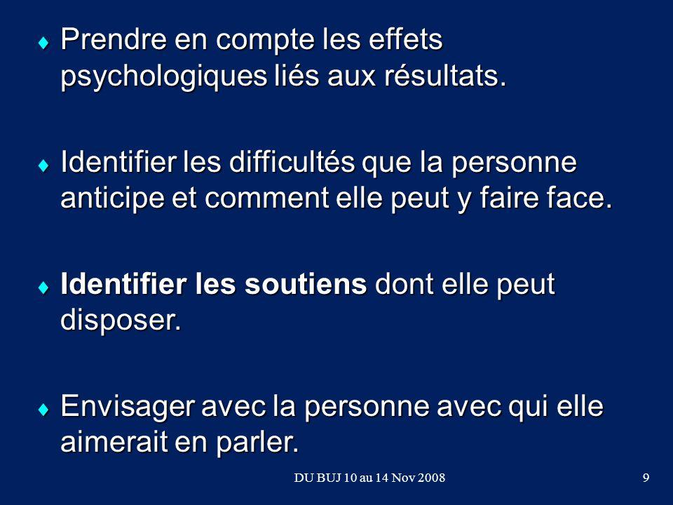 Prendre en compte les effets psychologiques liés aux résultats.