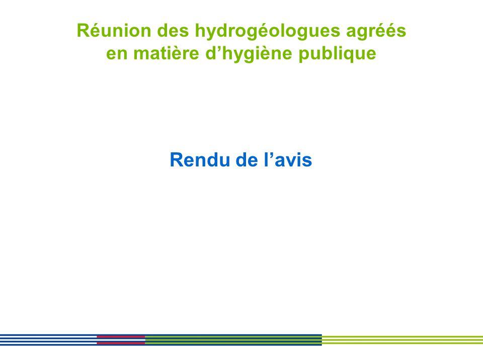 Réunion des hydrogéologues agréés en matière dhygiène publique Rendu de lavis