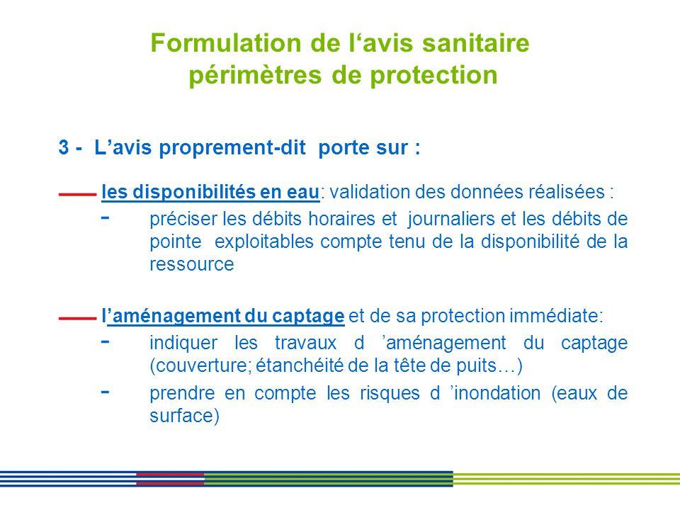 Formulation de lavis sanitaire périmètres de protection 3 - Lavis proprement-dit porte sur : les disponibilités en eau: validation des données réalisé