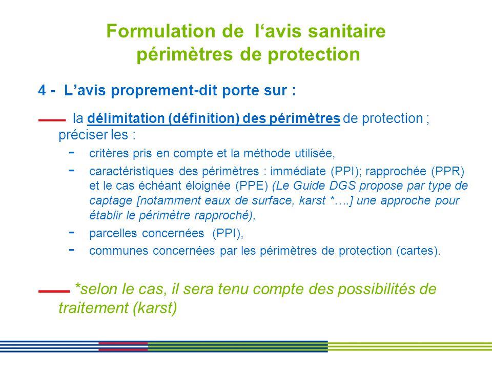 Formulation de lavis sanitaire périmètres de protection 4 - Lavis proprement-dit porte sur : la délimitation (définition) des périmètres de protection