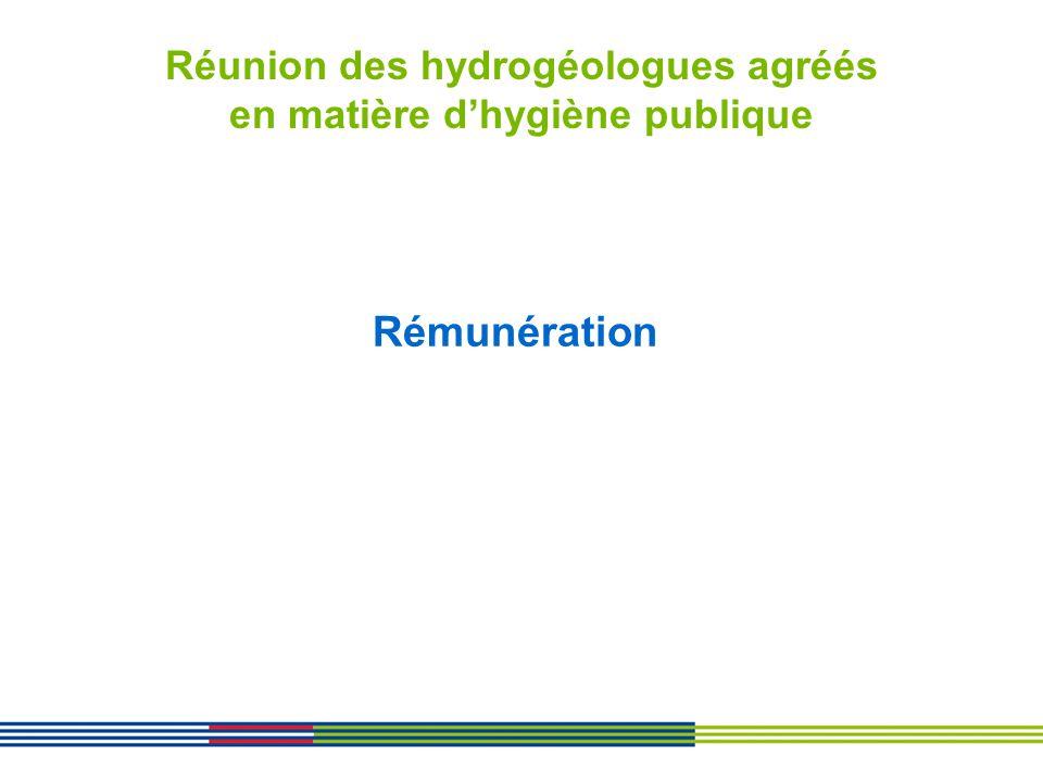 Réunion des hydrogéologues agréés en matière dhygiène publique Rémunération